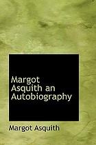 Margot Asquith, an autobiography
