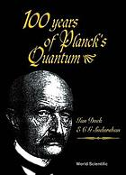 100 years of Planck's Quantum