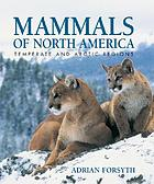 Mammals of North America : temperate and arctic regions