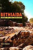 Bethsaida : home of the Apostles