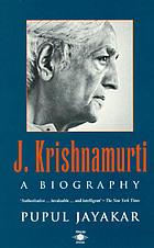 Krishnamurti : a biography