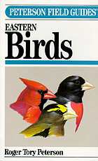 A field guide to the birds : giving field marks of all species found east of the Rockies
