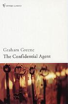 The confidential agent : an entertainment
