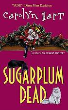 Sugarplum dead : a death on demand mystery