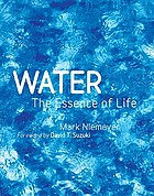 Water : the essence of life