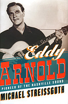 Eddy Arnold : from Tennessee plowboy to country star