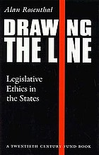 Drawing the line : legislative ethics in the states