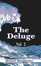 "The deluge. An historical novel of Poland, Sweden and Russia. A sequel to ""With fire and sword"