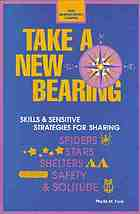 Take a new bearing : skills and sensitive strategies for sharing spiders, stars, shelters, safety, and solitude