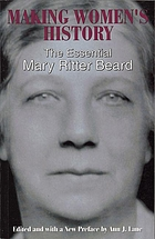 Making women's history : the essential Mary Ritter Beard