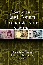 Toward an East Asian exchange rate regime
