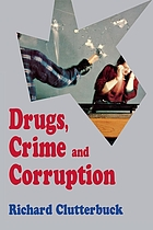 Drugs, crime, and corruption : thinking the unthinkable