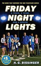 Friday night lights : a town, a team, and a dream