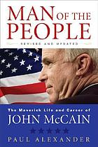 Man of the people : the life of John McCain