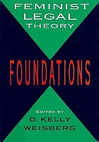 Feminist legal theory : foundations