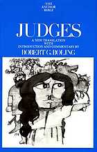 Judges : introduction, translation and commentary by Robert G. Boling