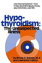 Hypothyroidism : the unsuspected illness