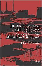 IG Farben and ICI, 1925-53 : strategies for growth and survival