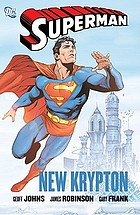 Superman : new Krypton, volume one