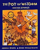 The pot of wisdom : Ananse stories
