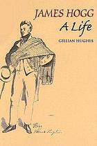 James Hogg : a life