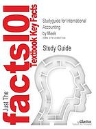 Cram101 textbook outlines to accompany: International accounting, Choi and Frost and Meek, 4th ed