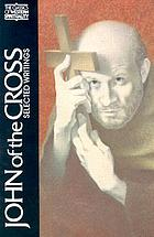 John of the Cross : selected writings