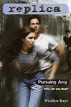Pursuing Amy