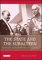 The state and the subaltern modernisation, society and the state in Turkey and Iran
