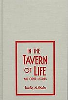 In the tavern of life & other stories