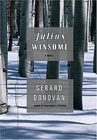 Julius Winsome : a novel