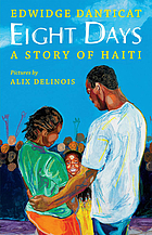 Eight days : a story of Haiti