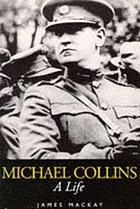 Michael Collins : a life