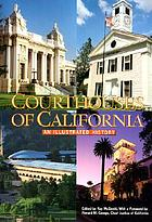 Courthouses of California : an illustrated history