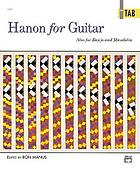 Hanon for guitar, also for banjo and mandolin : in tab