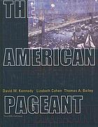 The American pageant : a history of the Republic