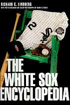 The White Sox encyclopedia
