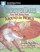 Trickster tales : forty folk stories from around the world