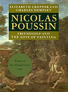 Nicolas Poussin : friendship and the love of painting