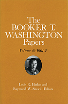 The Booker T. Washington papers. Vol. 6, 1901-2