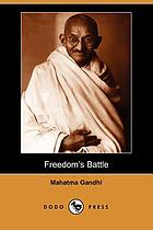 Freedom's battle, being a comprehensive collection of writings and speeches on the present situation