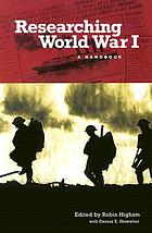 Researching World War I : a handbook
