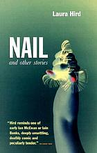 Nail, and other stories