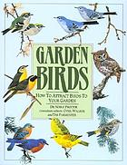 Garden birds : how to attract birds to your garden