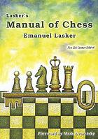 Lasker's manual of chess
