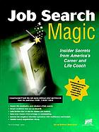 Job search magic : insider secrets from America's career and life coach