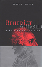 Benedict Arnold a traitor in our midst