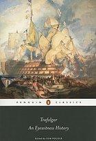 Trafalgar : an eyewitness history