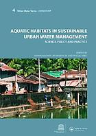 Aquatic habitats in sustainable urban water management : science, policy and practice