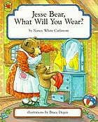 Jesse Bear, what will you wear